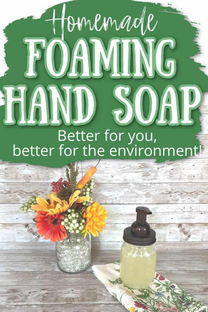 foaming hand soap in a pretty dispenser