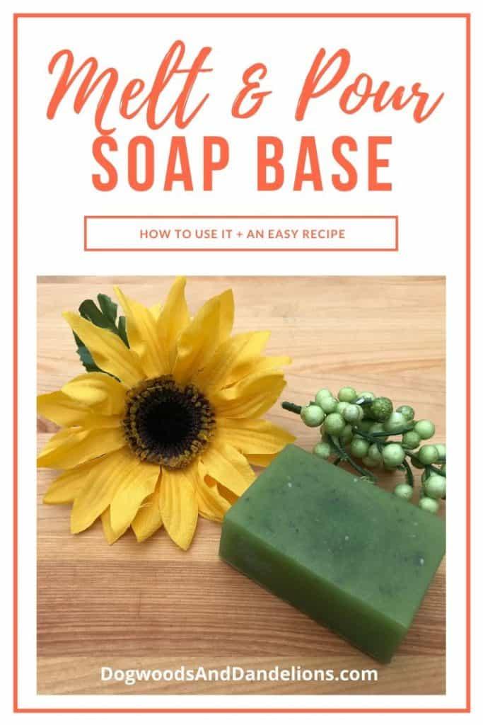 a melt and pour soap base tutorial